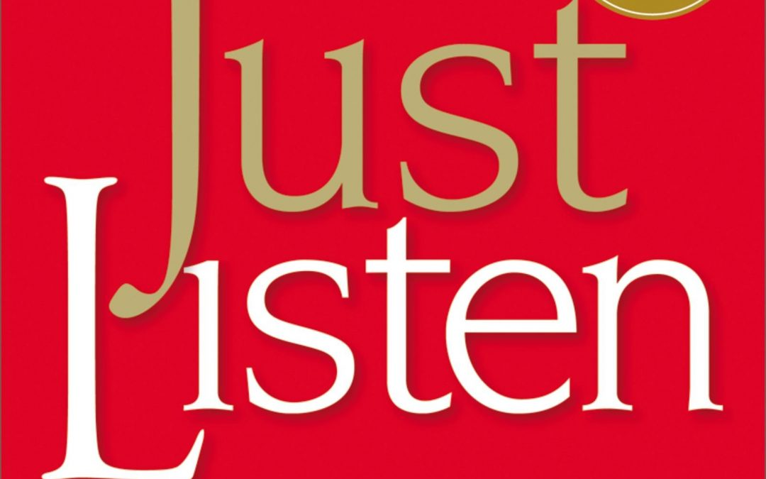 "Book Summary: ""Just Listen"" by Mark Goulston"