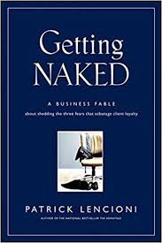 "Book Summary: ""Getting Naked"" by Patrick Lencioni"